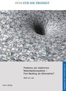 Probleme des etablierten Notenbankensystems